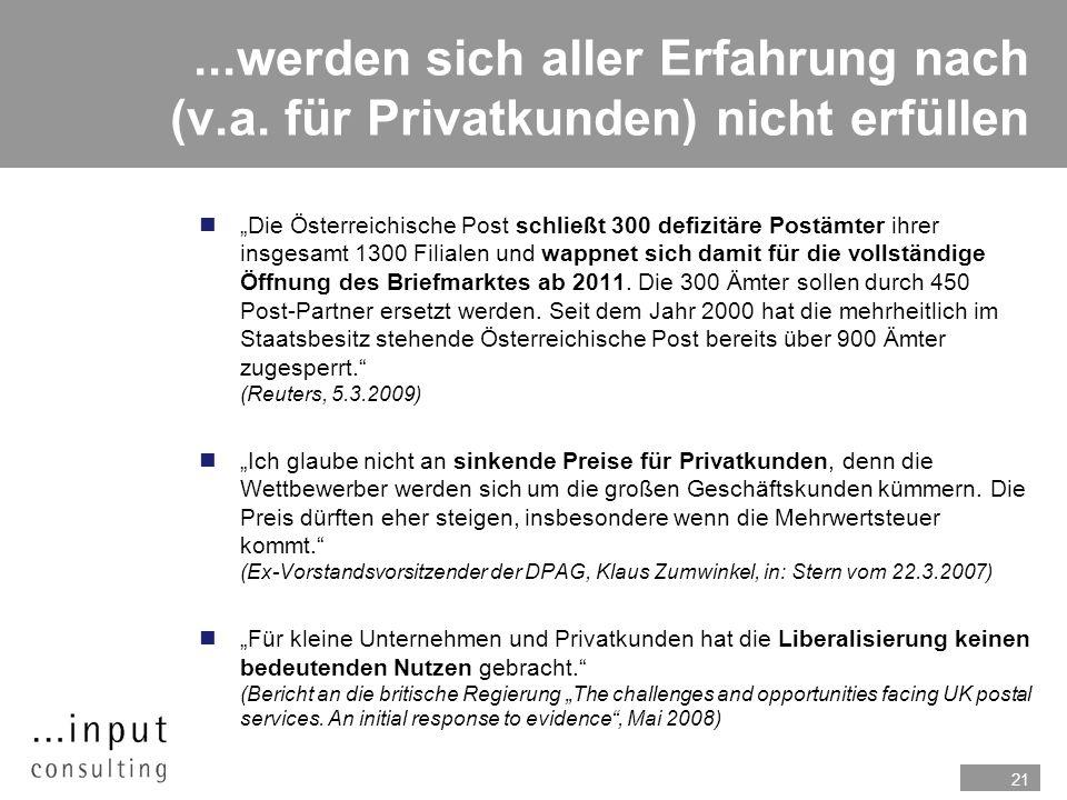 21...werden sich aller Erfahrung nach (v.a. für Privatkunden) nicht erfüllen nDie Österreichische Post schließt 300 defizitäre Postämter ihrer insgesa