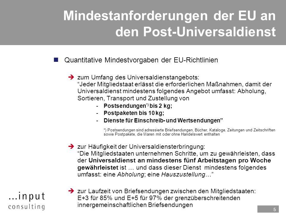 5 Mindestanforderungen der EU an den Post-Universaldienst nQuantitative Mindestvorgaben der EU-Richtlinien zum Umfang des Universaldienstangebots: Jed