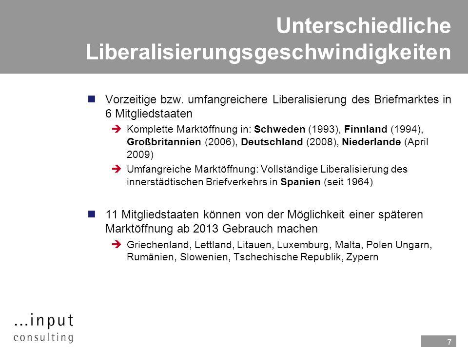 7 Unterschiedliche Liberalisierungsgeschwindigkeiten nVorzeitige bzw. umfangreichere Liberalisierung des Briefmarktes in 6 Mitgliedstaaten Komplette M