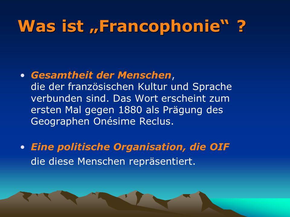 Was ist Francophonie .