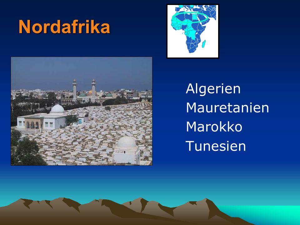 Nordafrika Algerien Mauretanien Marokko Tunesien