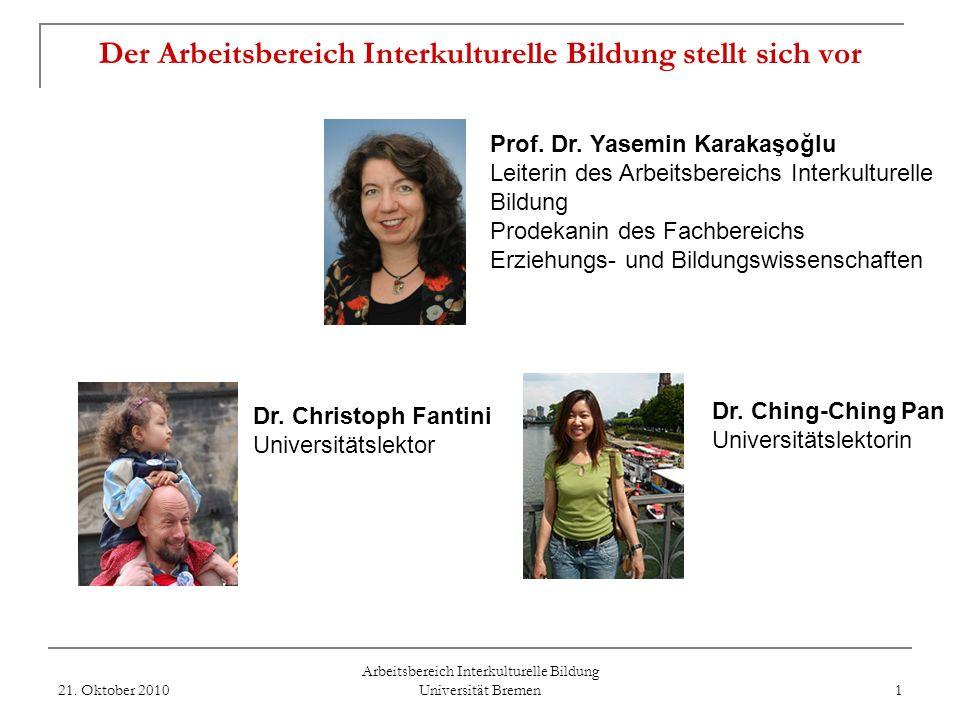 Zertifikat Interkulturelles Lernen in der Schule Arbeitsbereich Interkulturelle Bildung Universität Bremen Vortrag im Rahmen der Orientierungswoche Pr