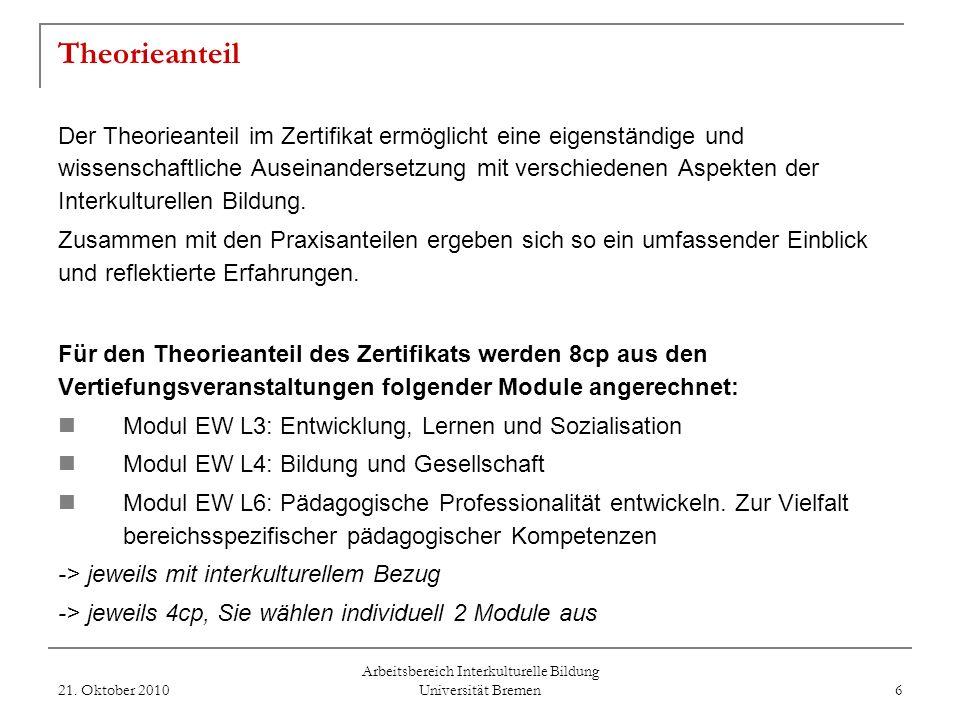 Arbeitsbereich Interkulturelle Bildung Universität Bremen Studienbegleitendes Zertifikat Interkulturelles Lernen in der Schule im Professionalisierung