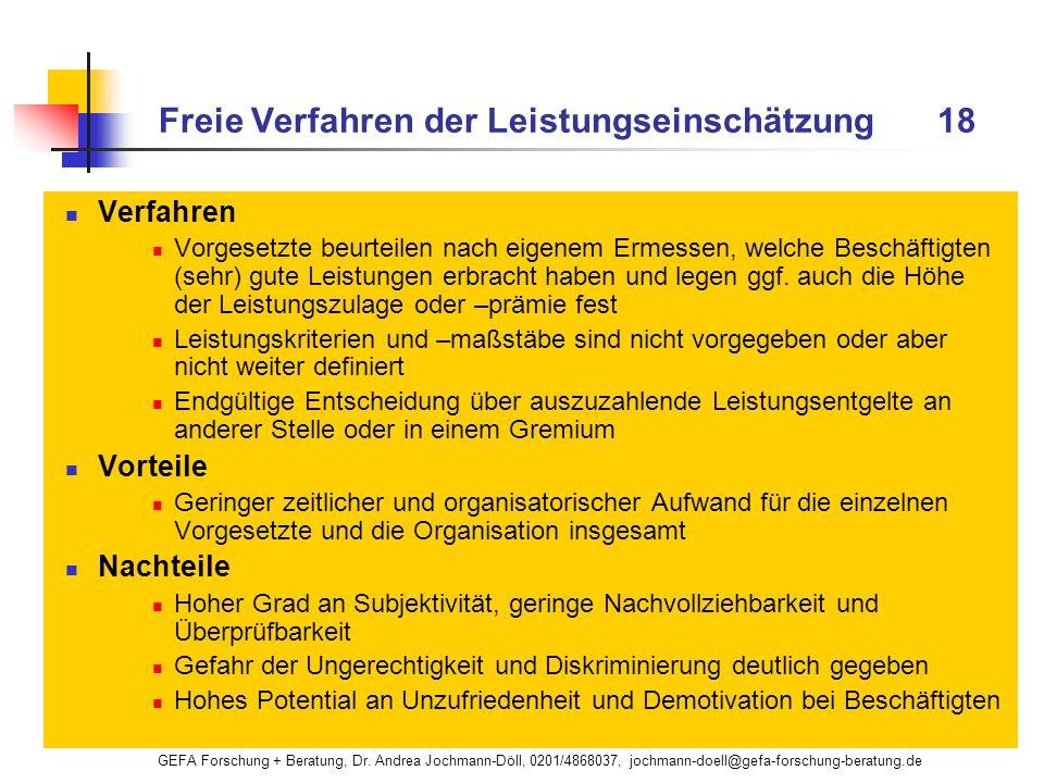 GEFA Forschung + Beratung, Dr. Andrea Jochmann-Döll, 0201/4868037, jochmann-doell@gefa-forschung-beratung.de Freie Verfahren der Leistungseinschätzung