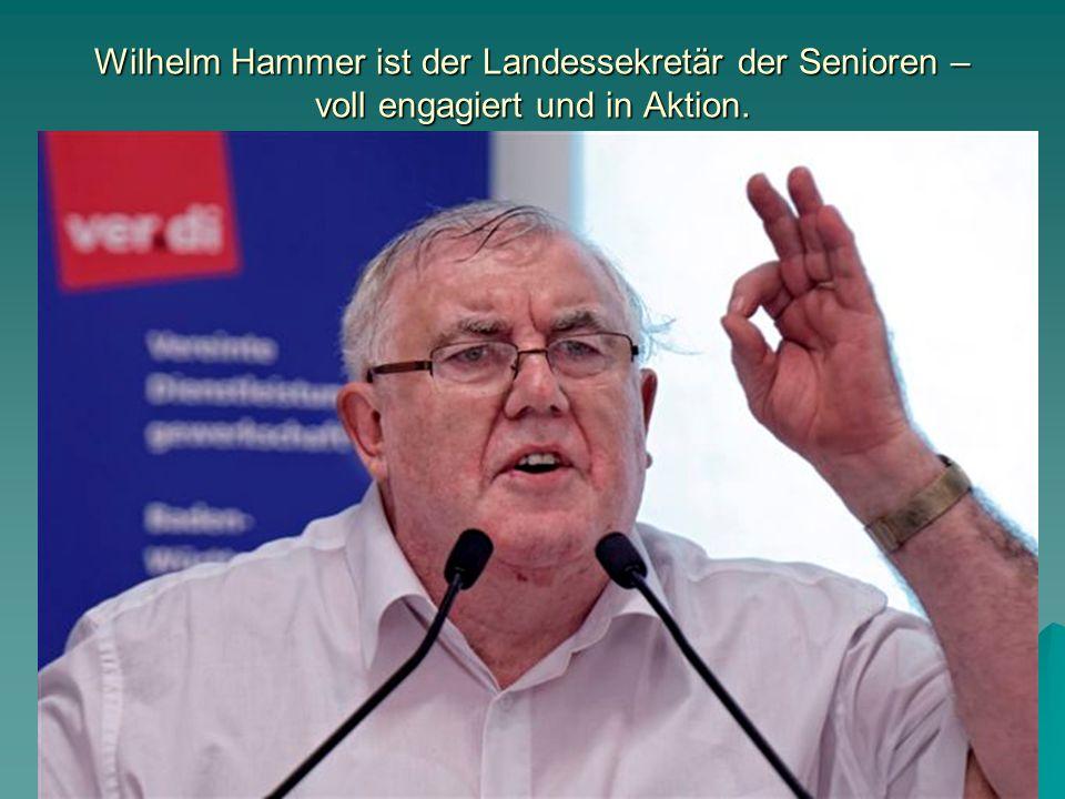 Wilhelm Hammer ist der Landessekretär der Senioren – voll engagiert und in Aktion.
