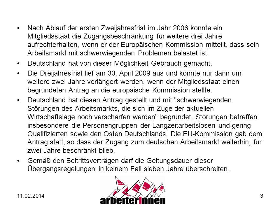 11.02.20144 Öffnung des Arbeitsmarktes Ab dem 1.