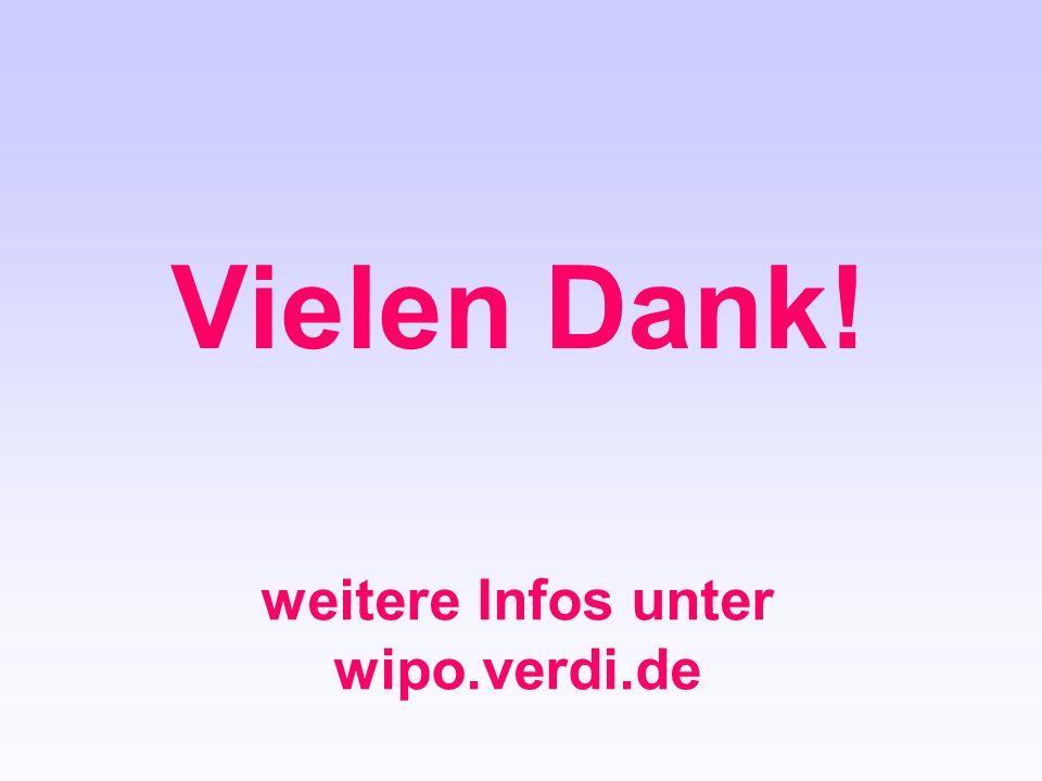 Vielen Dank! weitere Infos unter wipo.verdi.de