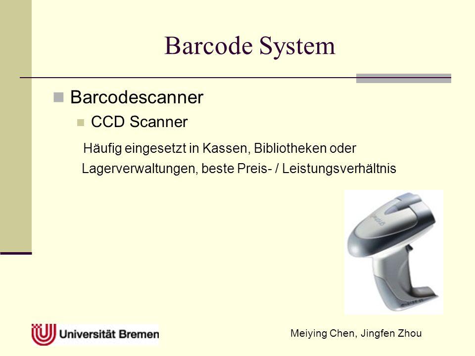 Meiying Chen, Jingfen Zhou Barcode System Barcodescanner CCD Scanner Häufig eingesetzt in Kassen, Bibliotheken oder Lagerverwaltungen, beste Preis- / Leistungsverhältnis