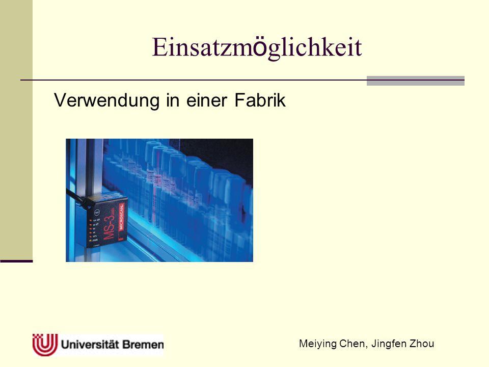 Meiying Chen, Jingfen Zhou Einsatzm ö glichkeit Verwendung in einer Fabrik