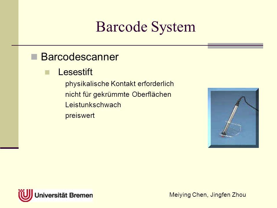 Meiying Chen, Jingfen Zhou Barcodetype und ihre Anwendungszweck Code 39 Buchstaben und Sonderzeichen können kodiert werden, selbstüberprüfender Barcode, ohne Prüfziffer codierbar Standard Code 39 Ziffern und Großbuchstaben, 7 Sonderzeichen und 1Leerzeichen erweiterte Code 39 auch Kleinbuchstaben, ASCII Steuerzeichen usw.