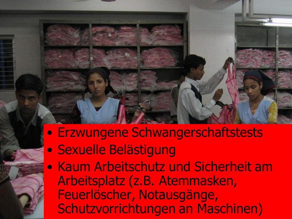 Erzwungene Schwangerschaftstests Sexuelle Belästigung Kaum Arbeitschutz und Sicherheit am Arbeitsplatz (z.B. Atemmasken, Feuerlöscher, Notausgänge, Sc