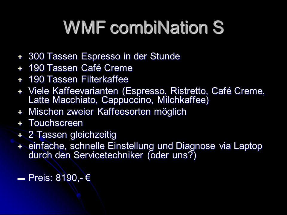 + 300 Tassen Espresso in der Stunde + 190 Tassen Café Creme + 190 Tassen Filterkaffee + Viele Kaffeevarianten (Espresso, Ristretto, Café Creme, Latte