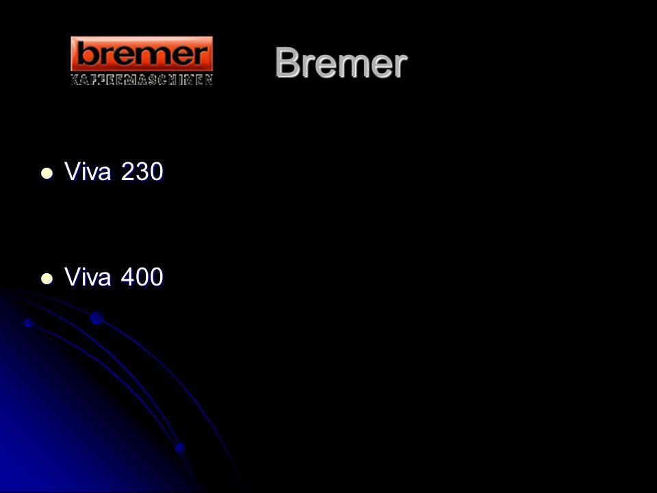 Bremer Bremer Viva 230 Viva 230 Viva 400 Viva 400