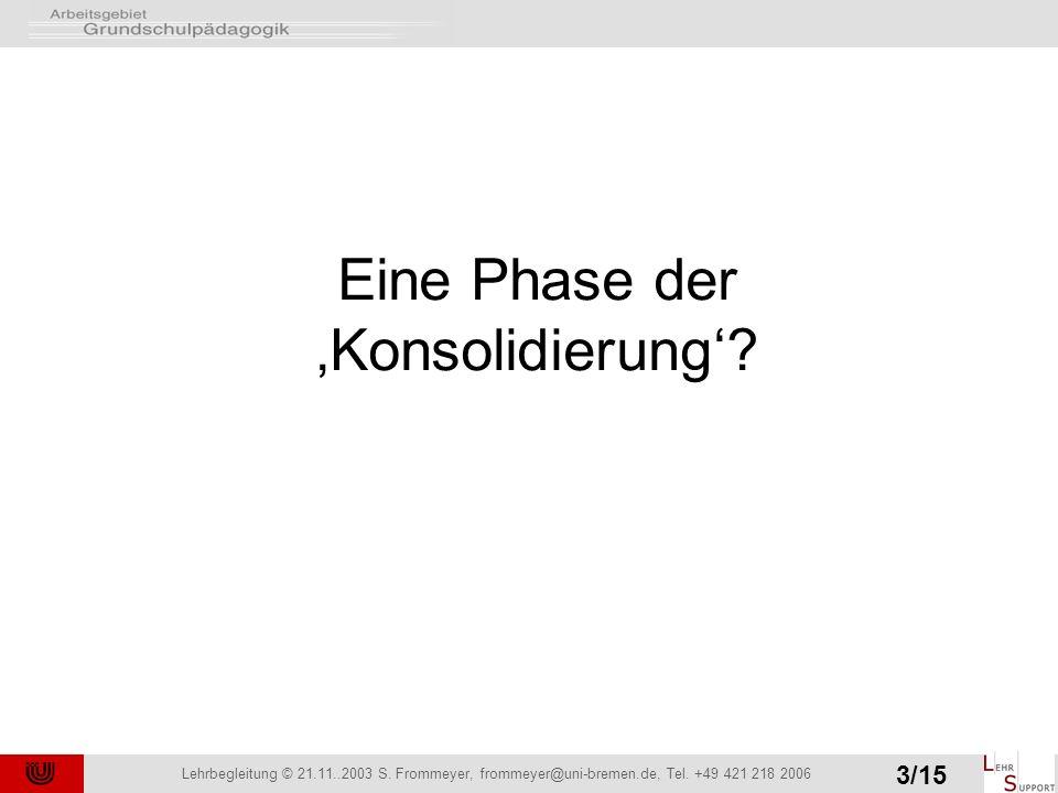Lehrbegleitung © 21.11..2003 S. Frommeyer, frommeyer@uni-bremen.de, Tel.