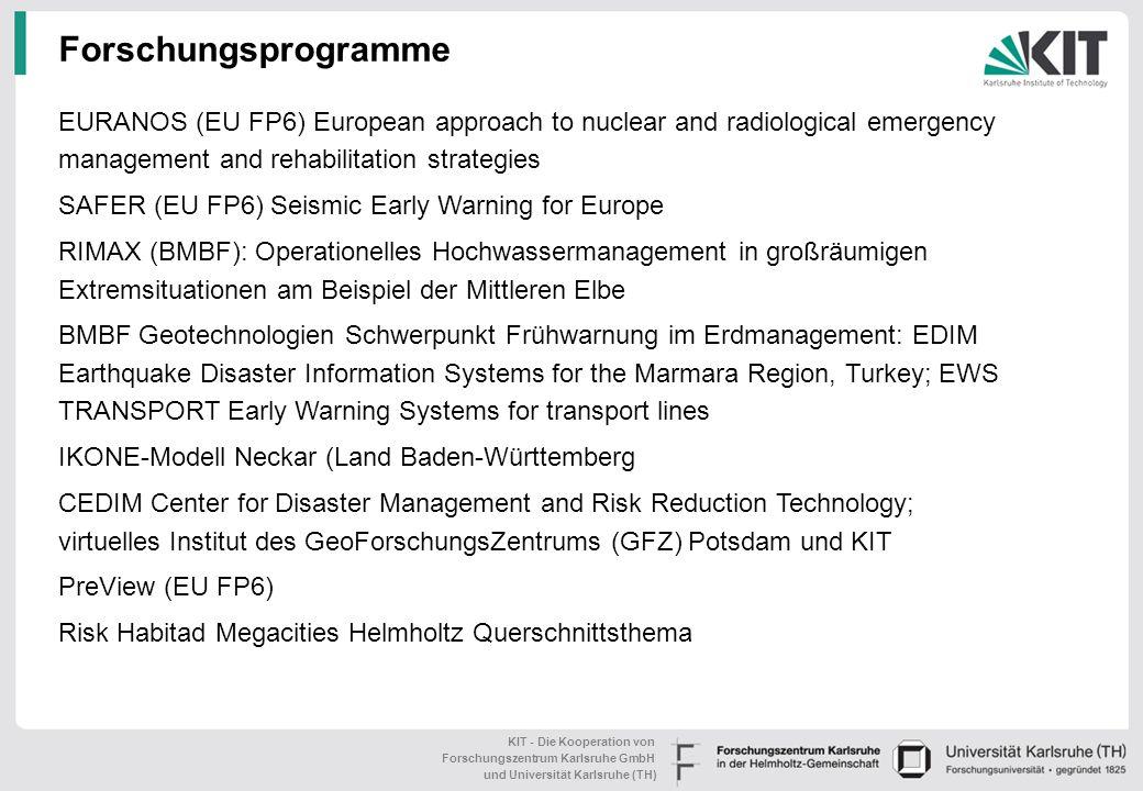 KIT - Die Kooperation von Forschungszentrum Karlsruhe GmbH und Universität Karlsruhe (TH) Ausstattung des Topics Das Echtzeit-Entscheidungshilfesystem