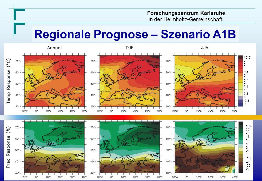 Forschungszentrum Karlsruhe in der Helmholtz-Gemeinschaft 10°C 7 5 4 3.5 3 2.5 2 1.5 1 0.5 0 -0.5 50% 30 20 15 10 5 0 -5 -10 -15 -20 -30 -50 Regionale