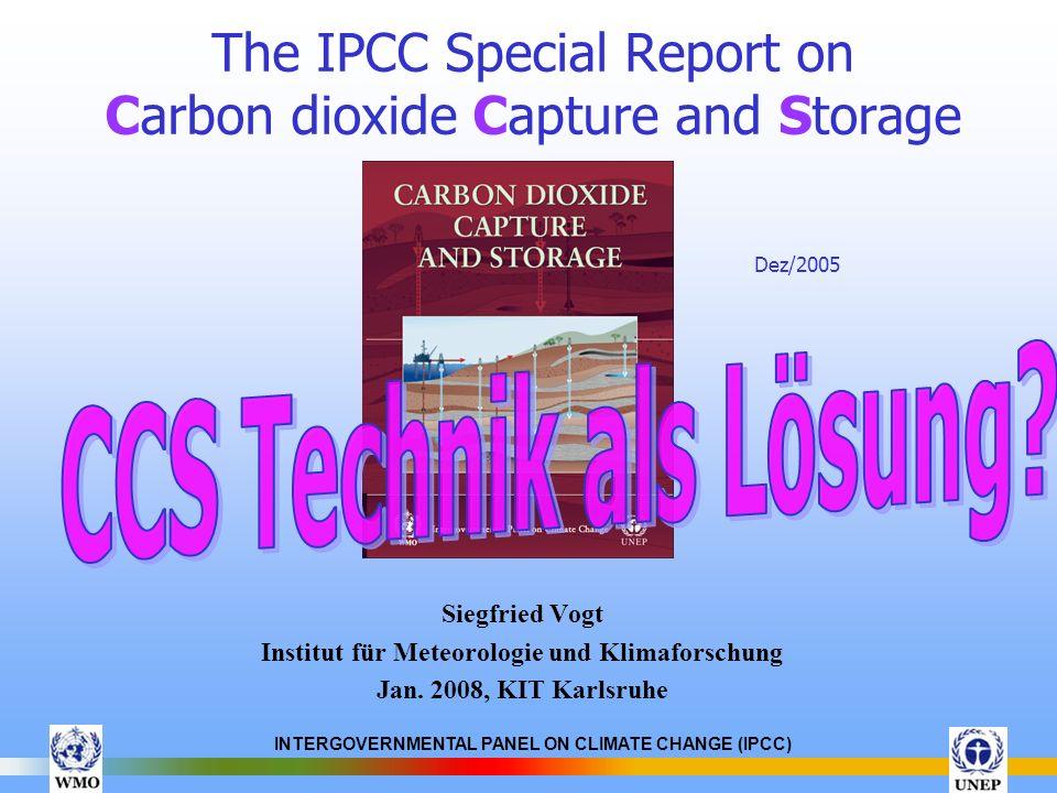 INTERGOVERNMENTAL PANEL ON CLIMATE CHANGE (IPCC) Stoffeigenschaften von CO 2 Geruch, geschmacklos, farblos und nicht brennbares Gas Spez.