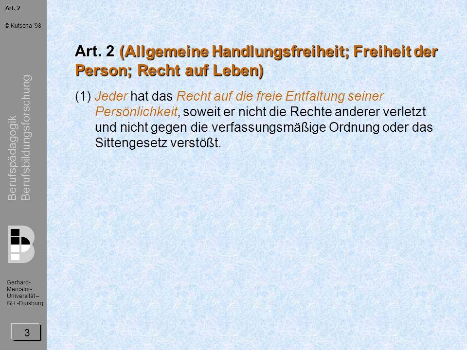 Berufspädagogik Berufsbildungsforschung Gerhard- Mercator- Universität – GH -Duisburg © Kutscha 98 14 Art.