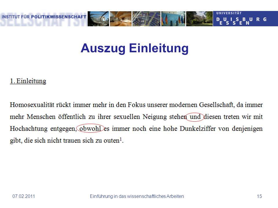 Einführung in das wissenschaftliches Arbeiten1507.02.2011 Auszug Einleitung