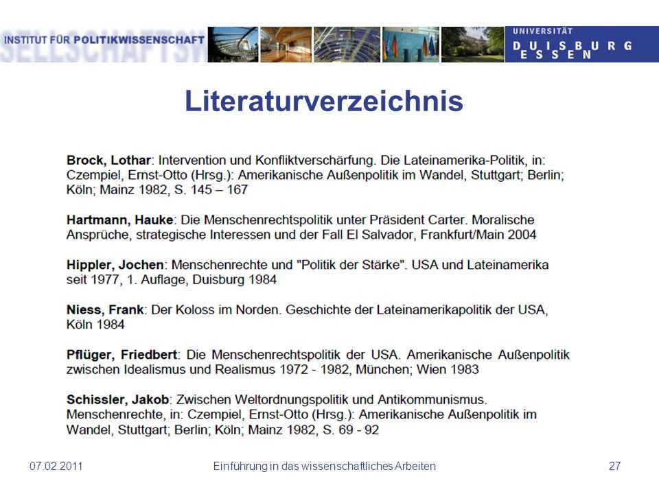 Literaturverzeichnis Einführung in das wissenschaftliches Arbeiten2707.02.2011