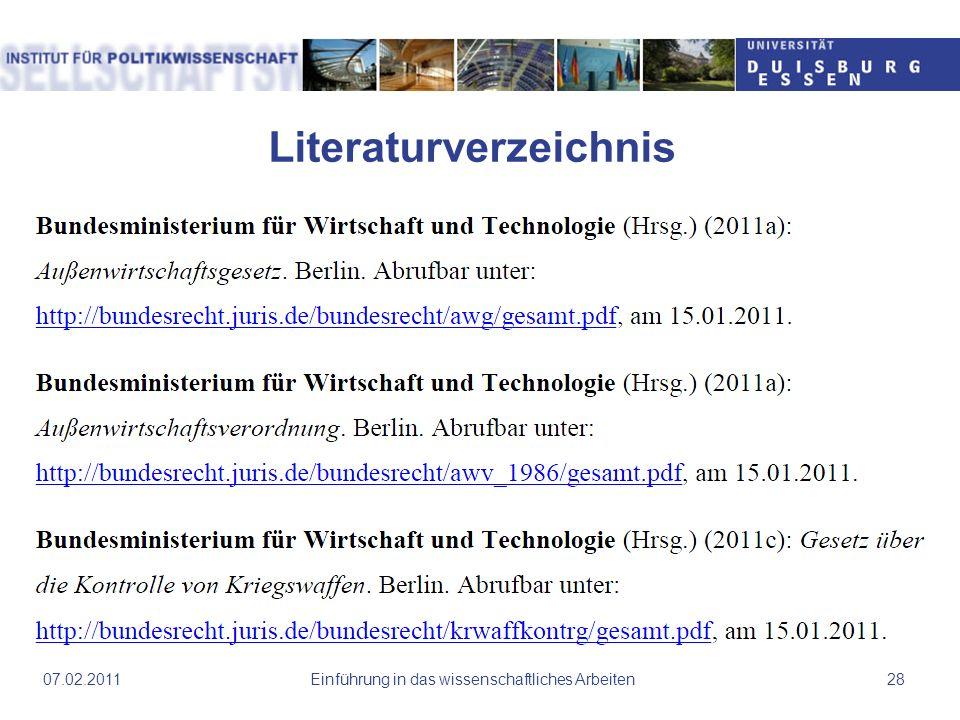 Literaturverzeichnis Einführung in das wissenschaftliches Arbeiten2807.02.2011