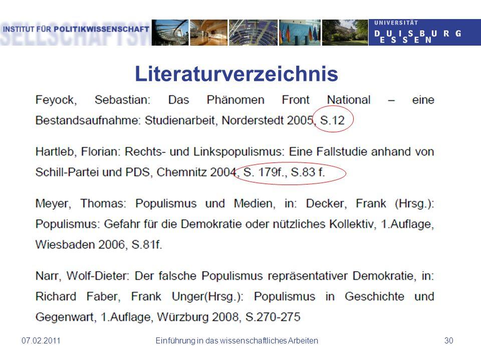 Literaturverzeichnis Einführung in das wissenschaftliches Arbeiten3007.02.2011