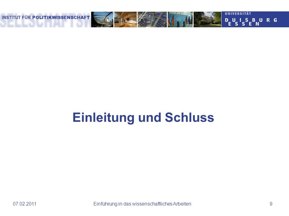 Einführung in das wissenschaftliches Arbeiten1007.02.2011 Auszug Einleitung