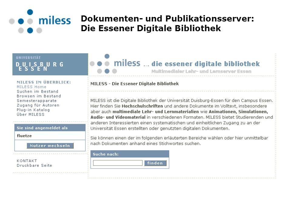 Dokumenten- und Publikationsserver: Die Essener Digitale Bibliothek