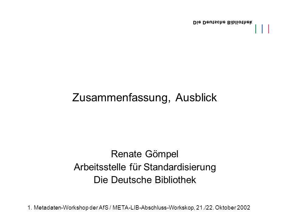 1.Metadaten-Workshop der AfS / META-LIB-Abschluss-Workskop, 21./22.