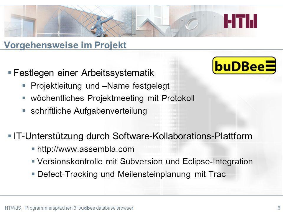 Vorgehensweise im Projekt (Subversion) HTWdS, Programmiersprachen 3: budbee database browser7