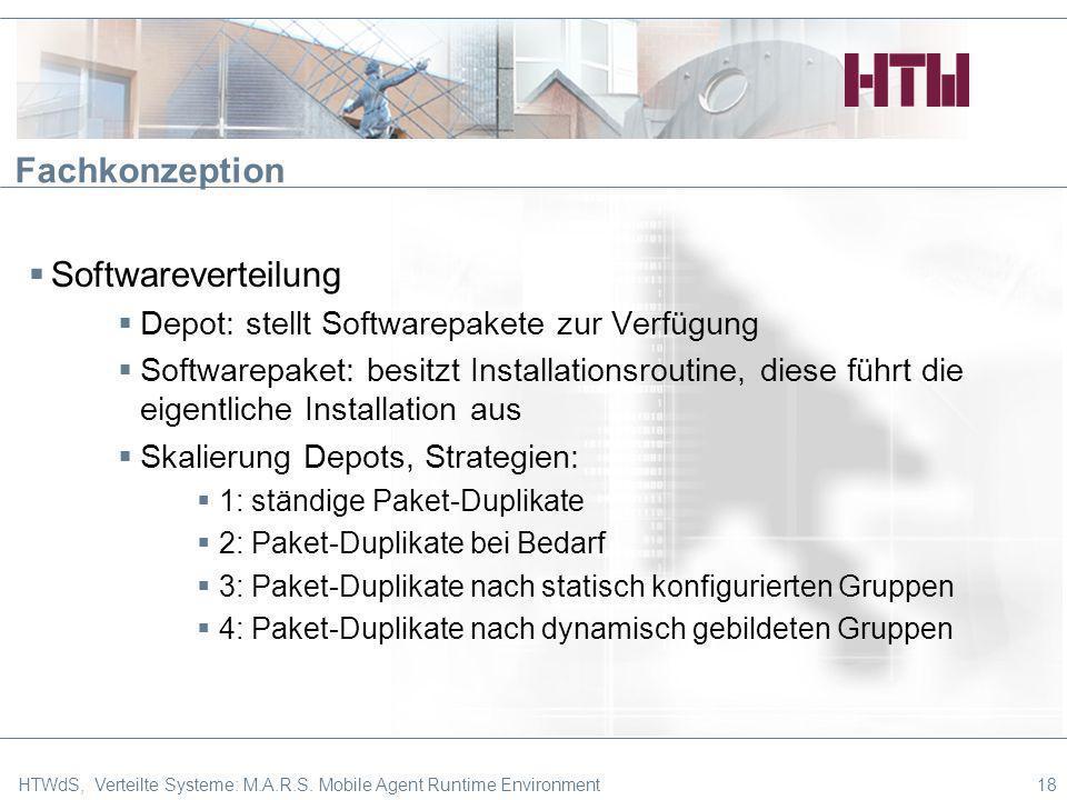 Fachkonzeption Softwareverteilung Depot: stellt Softwarepakete zur Verfügung Softwarepaket: besitzt Installationsroutine, diese führt die eigentliche