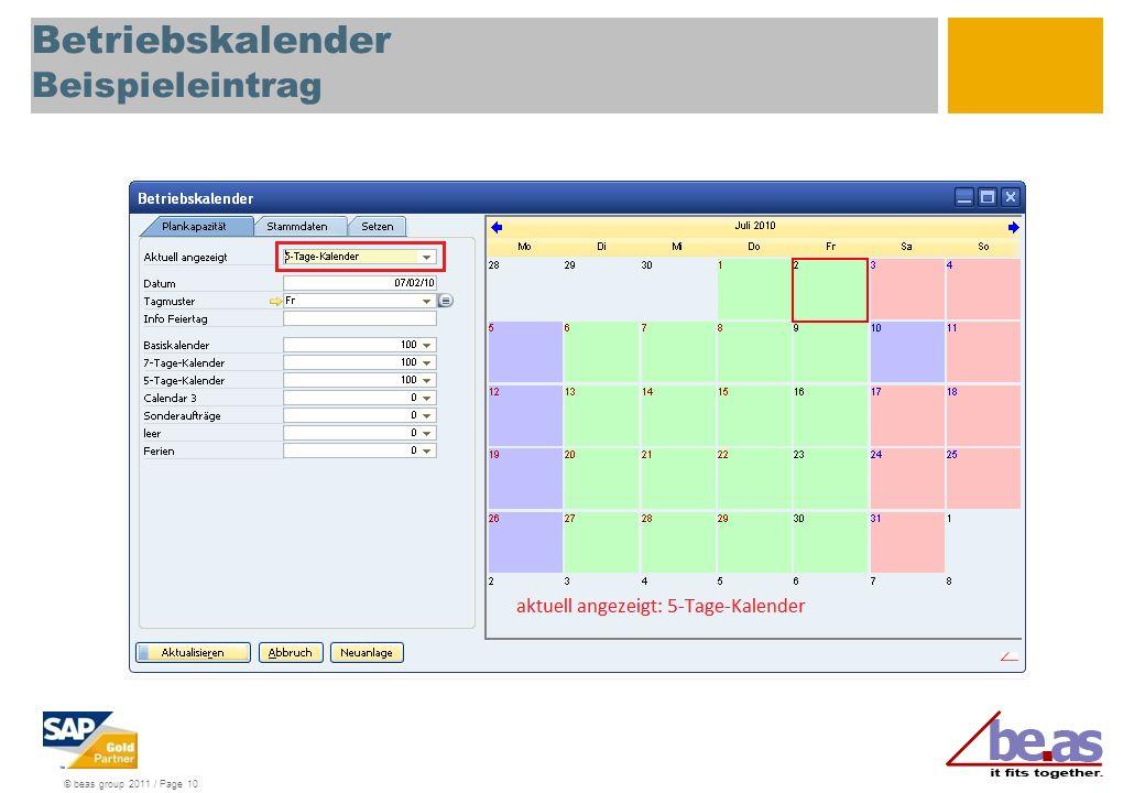© beas group 2011 / Page 10 Betriebskalender Beispieleintrag
