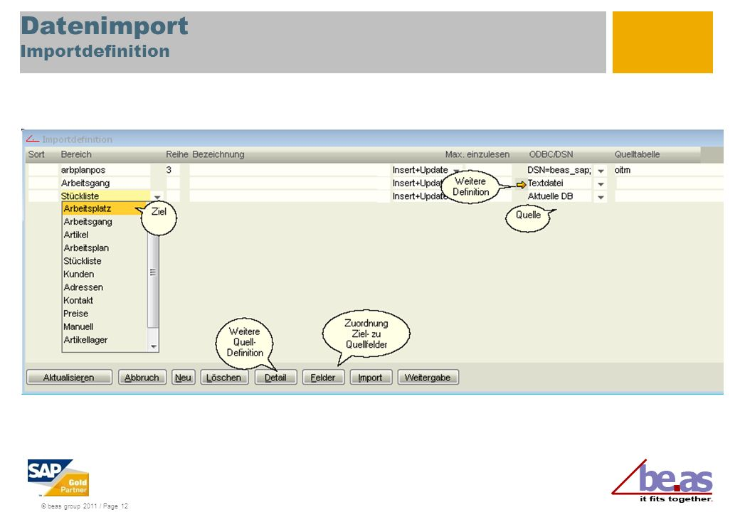 © beas group 2011 / Page 12 Datenimport Importdefinition
