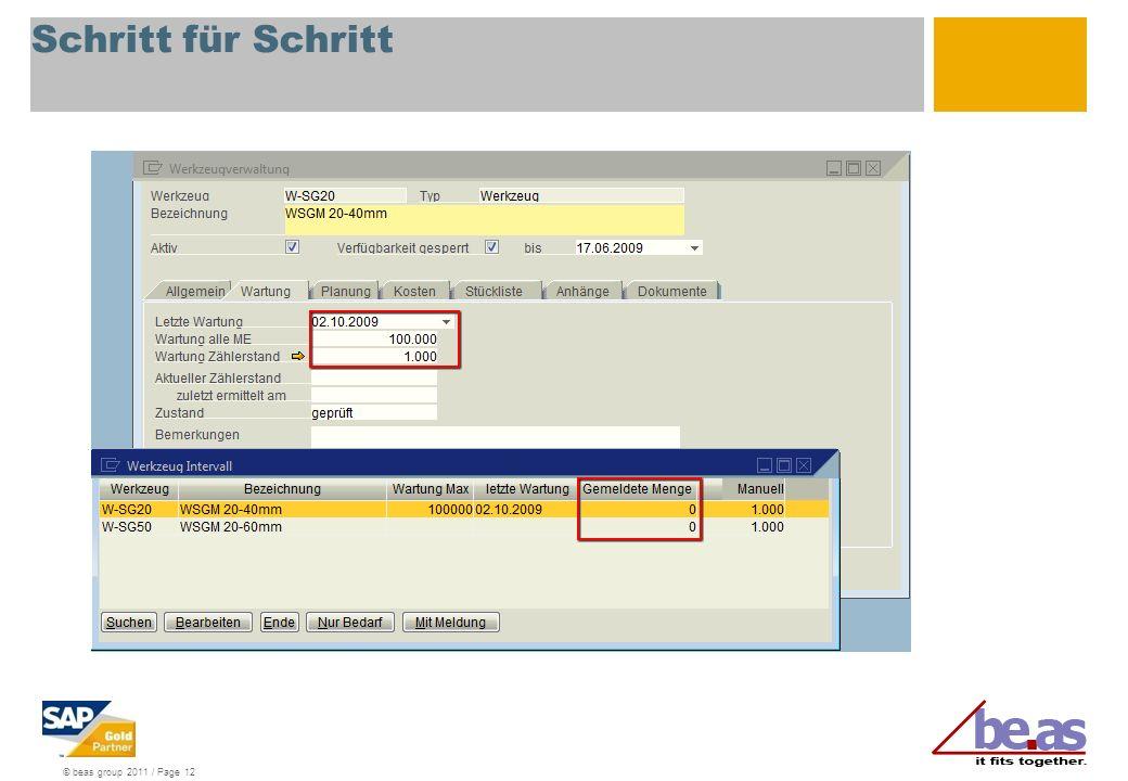 © beas group 2011 / Page 12 Schritt für Schritt