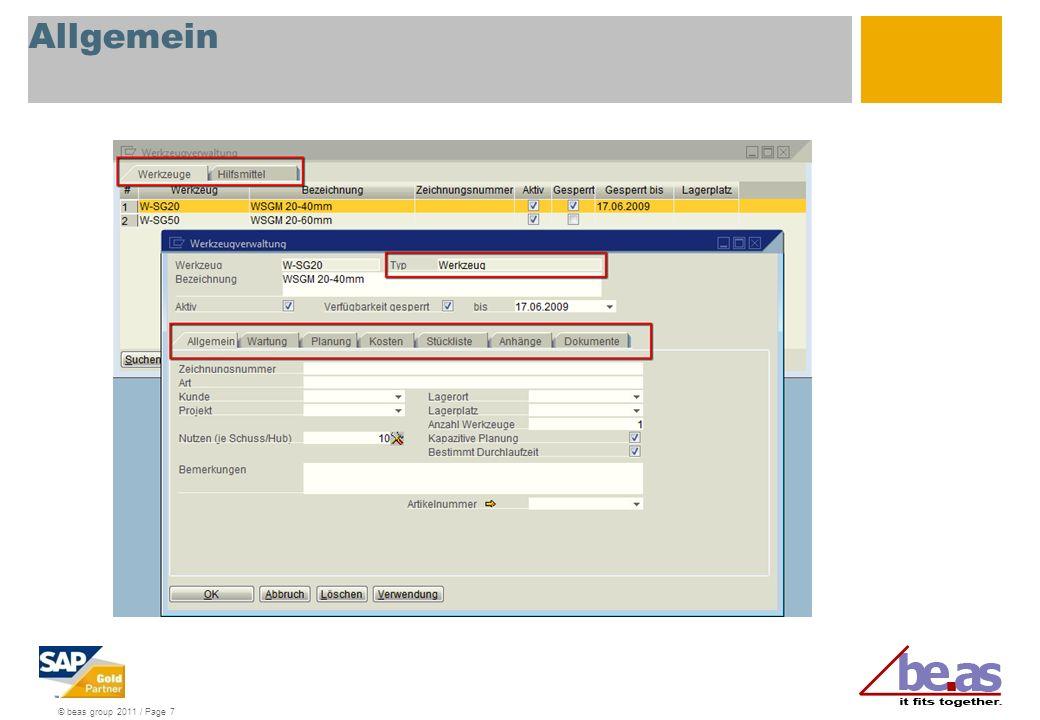 © beas group 2011 / Page 18 Werkzeuge mit Lagerverwaltung Voraussetzung: Artikel für das Werkzeug anlegen und diesen Artikel dem Werkzeug zuordnen Nun kann über manuell einbuchen / ausbuchen der Artikel und somit das Werkzeug gebucht werden.
