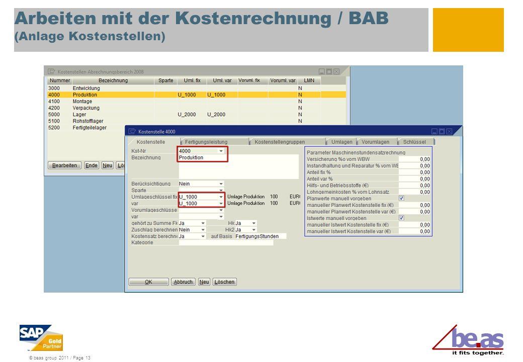 © beas group 2011 / Page 13 Arbeiten mit der Kostenrechnung / BAB (Anlage Kostenstellen)