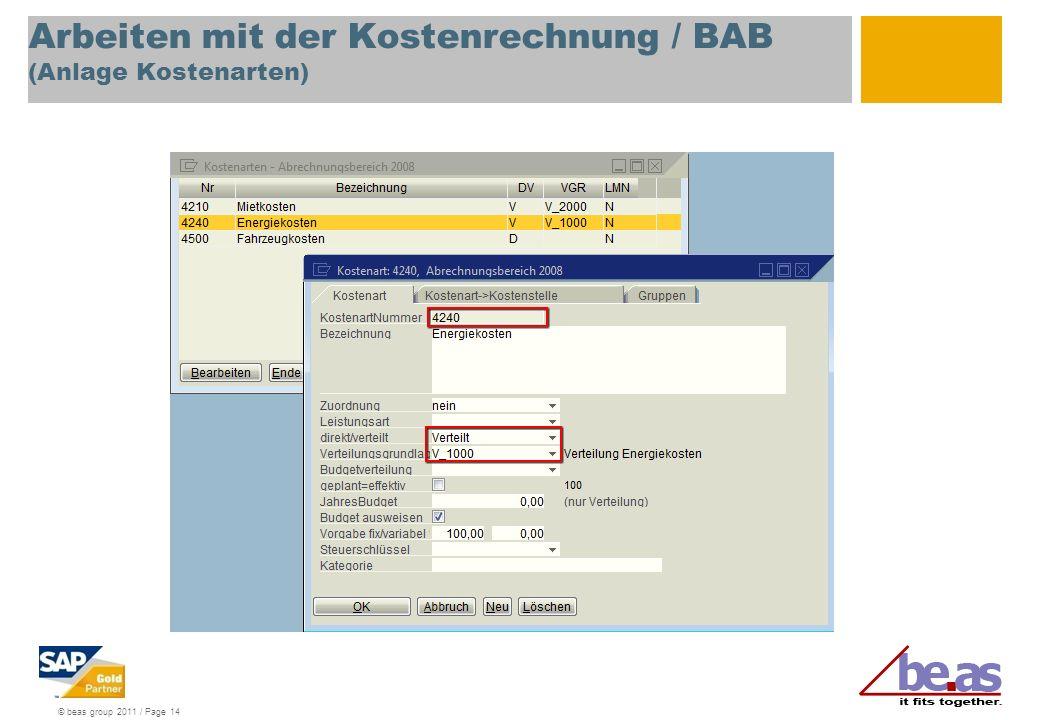© beas group 2011 / Page 14 Arbeiten mit der Kostenrechnung / BAB (Anlage Kostenarten)