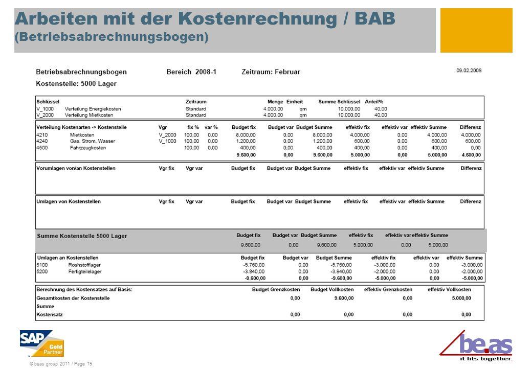 © beas group 2011 / Page 19 Arbeiten mit der Kostenrechnung / BAB (Betriebsabrechnungsbogen)