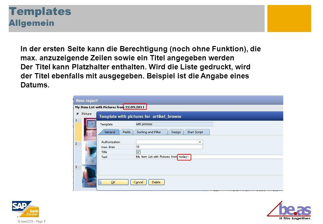 © beas2009 / Page 5 Templates Allgemein In der ersten Seite kann die Berechtigung (noch ohne Funktion), die max.