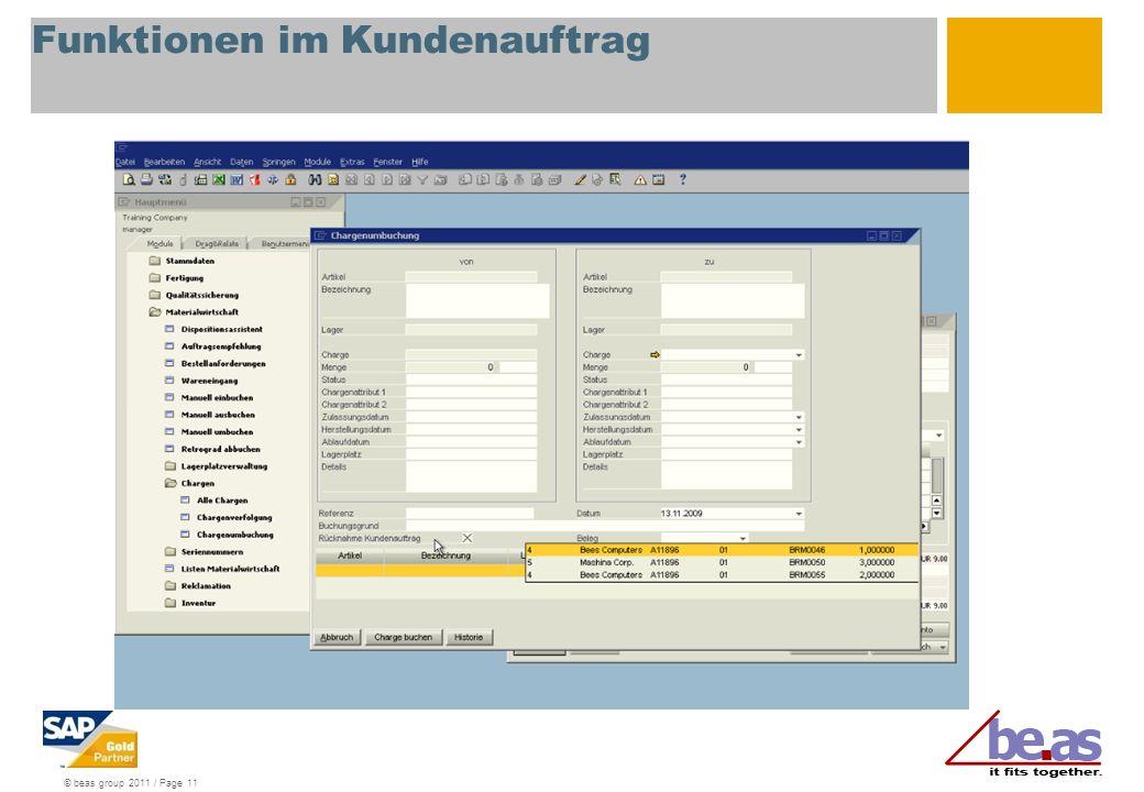 © beas group 2011 / Page 11 Funktionen im Kundenauftrag