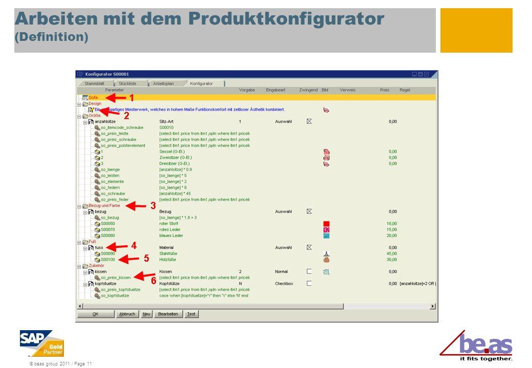 © beas group 2011 / Page 11 Arbeiten mit dem Produktkonfigurator (Definition)