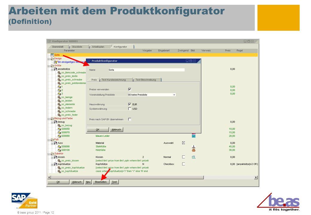 © beas group 2011 / Page 12 Arbeiten mit dem Produktkonfigurator (Definition)