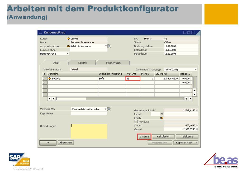 © beas group 2011 / Page 13 Arbeiten mit dem Produktkonfigurator (Anwendung)
