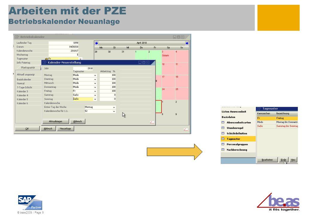 © beas2009 / Page 9 Arbeiten mit der PZE Betriebskalender Neuanlage