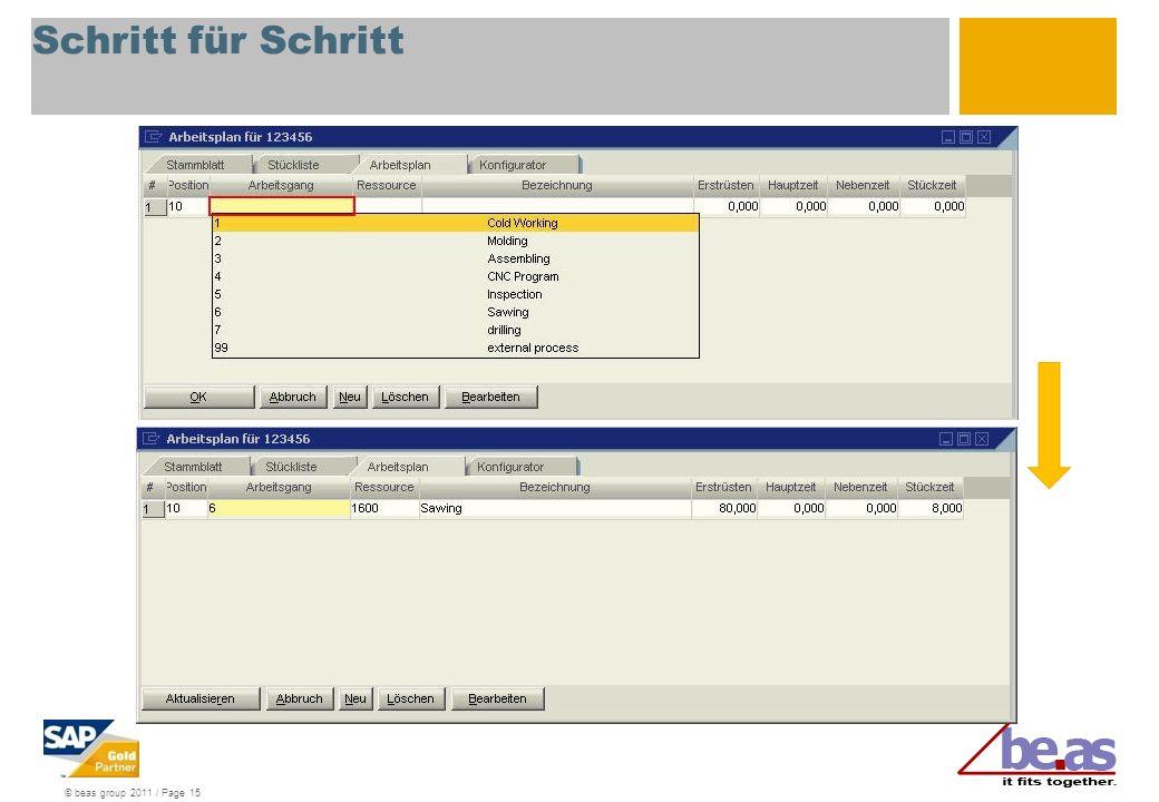 © beas group 2011 / Page 15 Schritt für Schritt