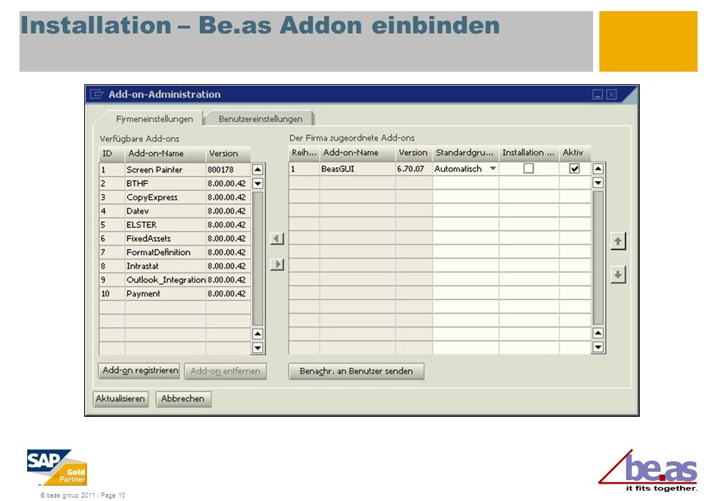 © beas group 2011 / Page 10 Installation – Be.as Addon einbinden