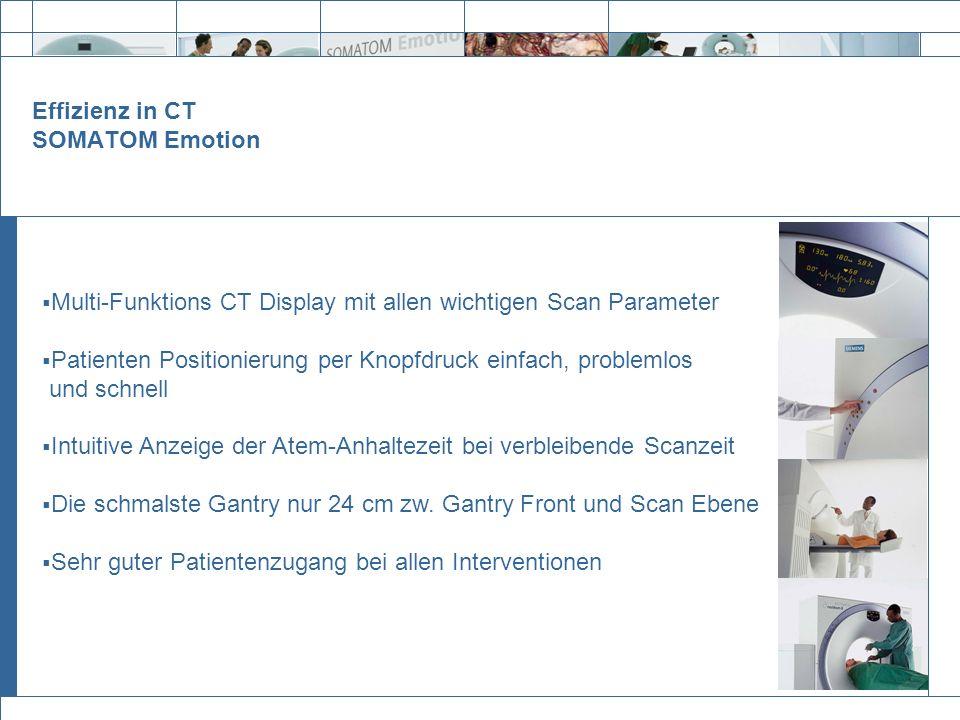 Effizienz in CT SOMATOM Emotion Multi-Funktions CT Display mit allen wichtigen Scan Parameter Patienten Positionierung per Knopfdruck einfach, problem