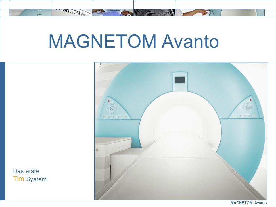 MAGNETOM Avanto Exit MAGNETOM Avanto Das erste Tim System