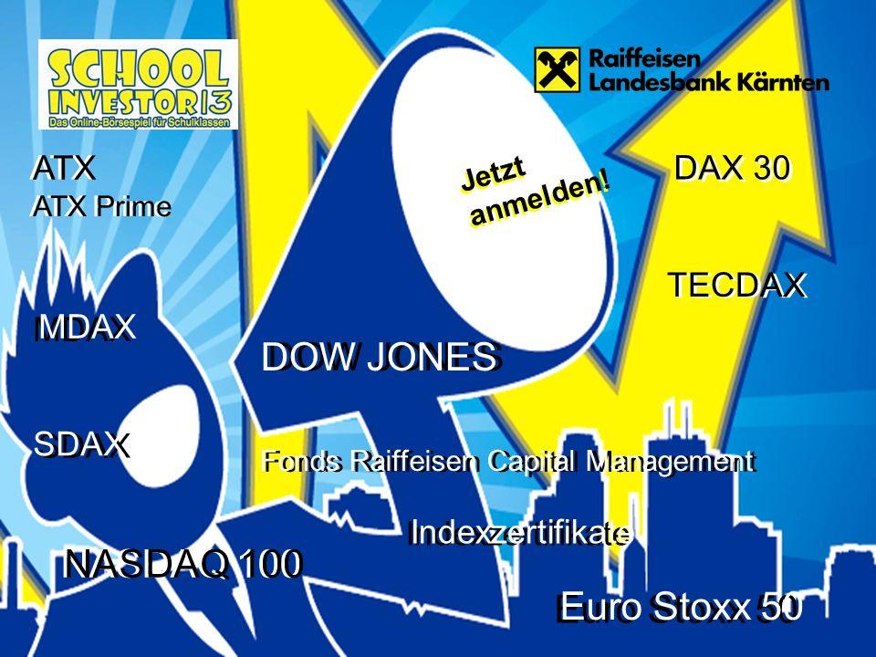 TECDAX NASDAQ 100 DOW JONES ATX Euro Stoxx 50 Fonds Raiffeisen Capital Management DAX 30 Jetzt anmelden.