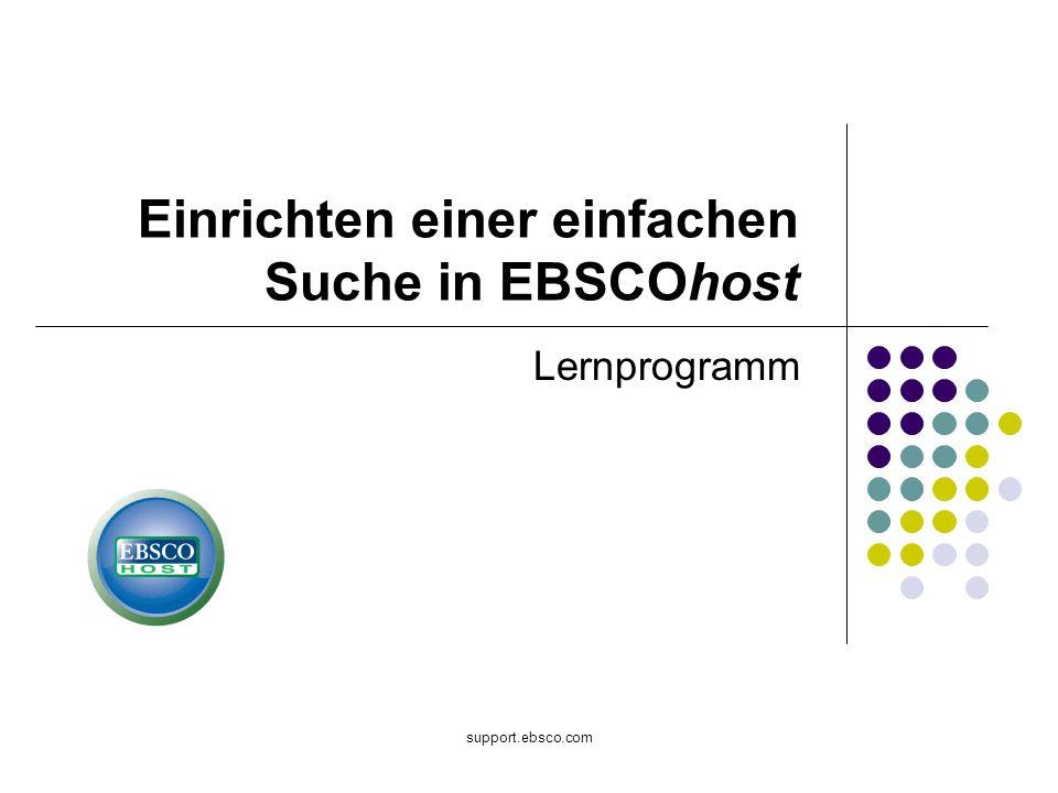 support.ebsco.com Lernprogramm Einrichten einer einfachen Suche in EBSCOhost